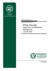 Pima County Department of Wastewater Management June 30, 2003 Financial Audit