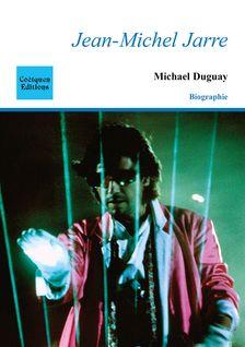 Jean-Michel Jarre - Michael Duguay