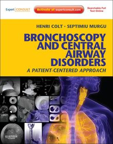 Bronchoscopy and Central Airway Disorders E-Book
