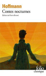 Contes nocturnes (édition enrichie) - F.-A. Loève-Veimars, E.T.A. Hoffmann