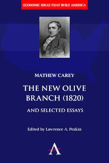 The New Olive Branch (1820) and Selected Essays