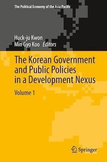 The Korean Government and Public Policies in a Development Nexus, Volume 1
