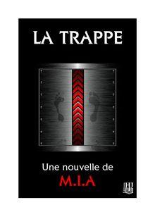 Lire La Trappe de M.I.A