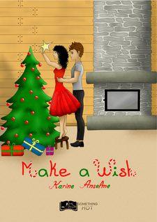 Make A Wish - Karine Anselme