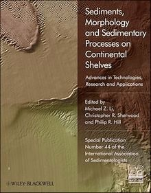Sediments, Morphology and Sedimentary Processes on Continental Shelves