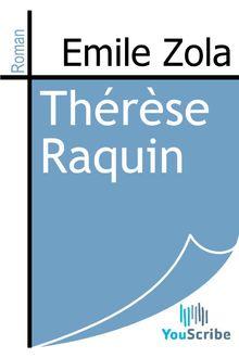 Thérèse Raquin de Emile Zola - fiche descriptive