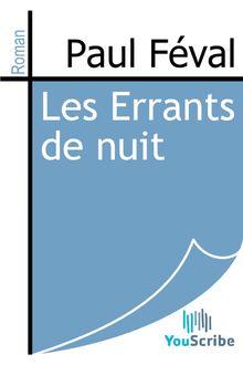 Les Errants de nuit de Paul Féval - fiche descriptive