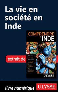 La vie en société en Inde - Mathieu Boisvert