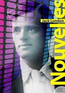 Nouvelles - Jack London