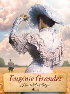 Eugénie Grandet - Hans-Eric Holger, Honoré De Balzac