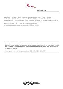 France - États-Unis, «terres promises» des Juifs? Essai comparatif / France and The United States, « Promised Lands » of the Jews ? A Comparative Approach. - article ; n°1 ; vol.84, pg 201-222