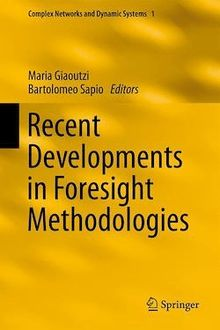 Recent Developments in Foresight Methodologies