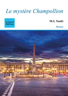 Le mystère Champollion - M.S. Youbi