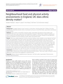 Neighbourhood food and physical activity environments in England, UK: does ethnic density matter?