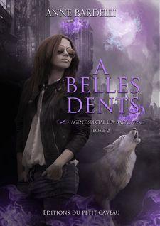 A Belles Dents - Anne Bardelli