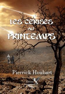 Les cerises au printemps - Pierrick Houbart