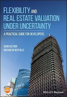 Flexibility and Real Estate Valuation under Uncertainty