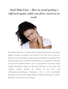 Neck Pain Cure – How to avoid getting a stiff neck again, while you drive, travel or at work