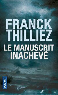 Le manuscrit inachevé de Franck Thilliez - fiche descriptive