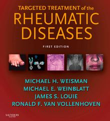 Targeted Treatment of the Rheumatic Diseases E-Book