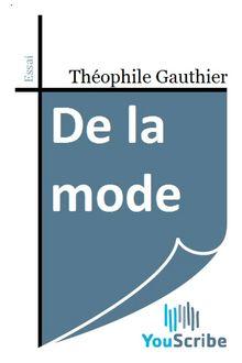 De la mode de Théophile Gautier - fiche descriptive