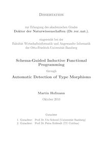 Schema-guided inductive functional programming through automatic detection of type morphisms [Elektronische Ressource] / Martin Hofmann