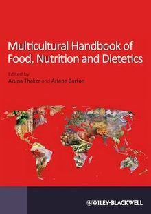 Multicultural Handbook of Food, Nutrition and Dietetics