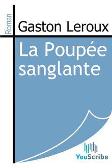 La Poupée sanglante de Gaston Leroux - fiche descriptive