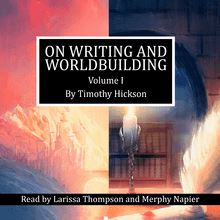 On Writing and Worldbuilding