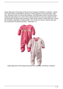 Gerber BabyGirls  2 Pack Sleep N Play Zip Front Cupcakes PinkWhite 03 Months Clothing Review