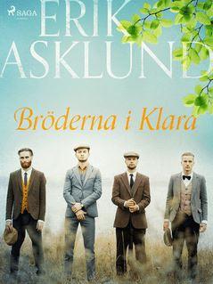 Bröderna i Klara - Erik Asklund