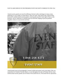FAST GUARD SERVICE IS THE PREMIER EVENT SECURITY COMPANY IN THE USA
