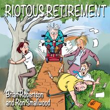 Riotous Retirement