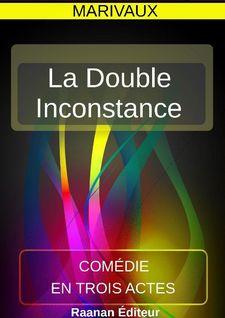 La Double Inconstance - Marivaux