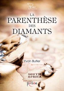 La Parenthèse des Diamants - Yvan Butler
