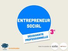 L'entrepreneur social - Activité DP3 (1)