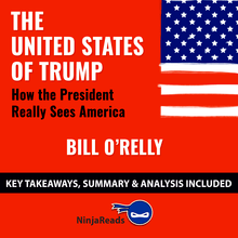 The United States of Trump: How the President Really Sees America by Bill O
