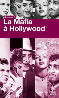 La Mafia à Hollywood de Tim Adler - fiche descriptive