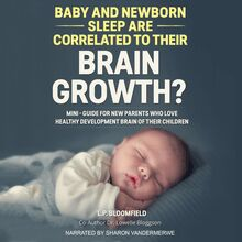 Baby and Newborn Sleep are Correlated to their Brain Growth?