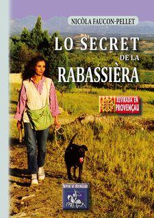 Lo Secret de la Rabassièra - Nicòla Faucon-Pellet, Marie-Christine Coste-Rixte