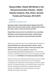 ResearchMoz: Global GIS Market in the Telecommunication Industry - Global Industry Analysis, Size, Share, Growth, Trends and Forecast, 2012-2016