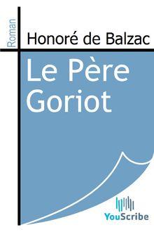 Lire Le Père Goriot de Honoré de Balzac