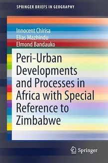 Peri-Urban Developments and Processes in Africa with Special Reference to Zimbabwe