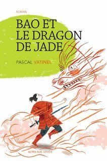 Bao et le dragon de jade de Pascal Vatinel  - fiche descriptive