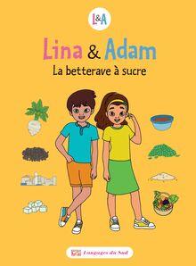 Lina & Adam La betterave à sucre