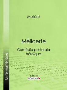 Mélicerte de Molière - fiche descriptive