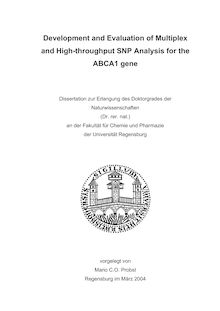 Development and evaluation of multiplex and high-throughput SNP analysis for the ABCA1 gene [Elektronische Ressource] / vorgelegt von Mario C. O. Probst