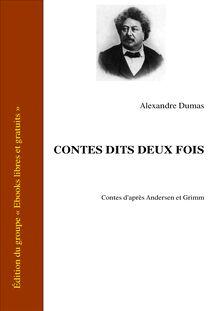 Contes dits deux fois (Contes d'après Andersen et Grimm)