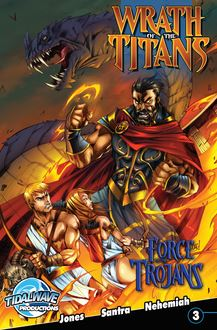 Wrath of the Titans: Force of the Trojans #3