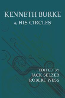 Kenneth Burke and His Circles